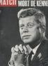 PARIS MATCH : MORT DE KENNEDY N° 764